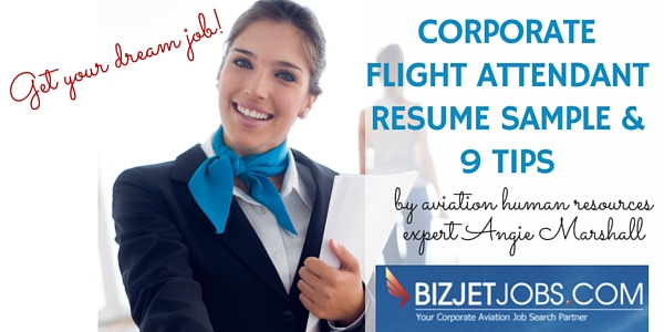Corporate Flight Attendant Resume Sample   Tips  BizjetjobsCom