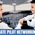 Airline Pilots: Want to Go Corporate? Networking Advice